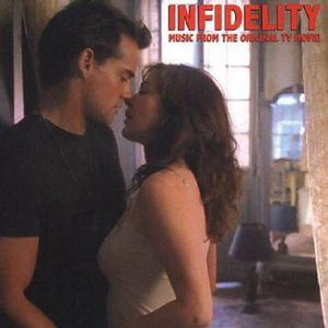 Infidelity: Music from the Lifetime TV Movie /  Various