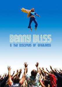 Benny Bliss & the Disciples of Greatness