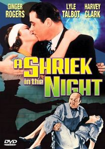 Shriek in the Night (1933)