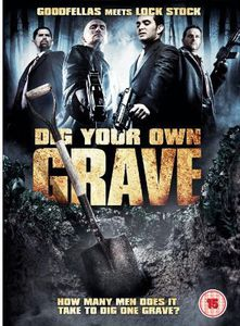 Dig Your Own Grave [Import]