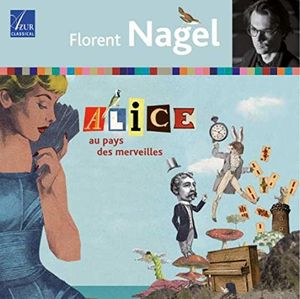Alice Au Pays Des Merveilles (Feat. Joanna Martel And Yves Penay)
