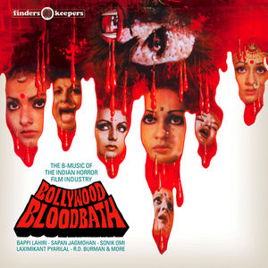 Bollywood Bloodbath: The B-Music of the