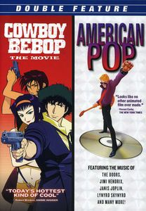 Cowboy Bebop: The Movie /  American Pop