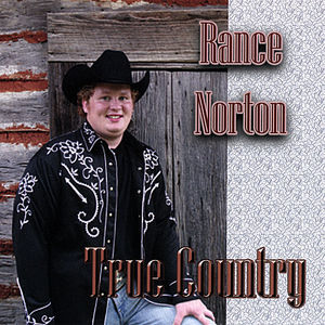 Norton, Rance : True Country