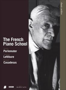 Classic Archive: French Piano School