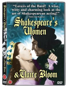 Shakespeare's Women and Claire Bloom [Documentary]