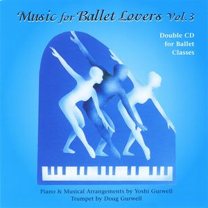 Music for Ballet Lovers 3