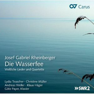 Die Wasserfee: Secular Songs & Quartets