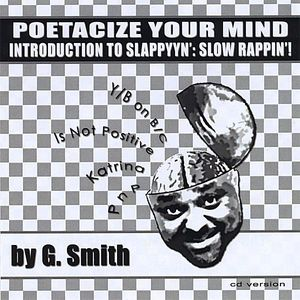 Poetacize Your Mind By G. Smith