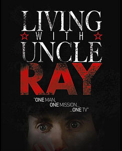 Living with Uncle Ray