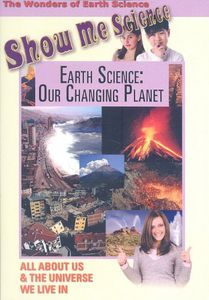Earth Science: Our Changing Planet