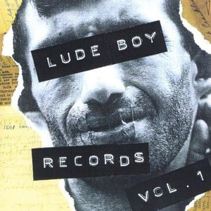 Lude Boy Records 1