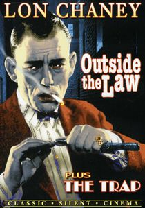 Lon Chaney Double Feature: Outside The Law/ The Trap