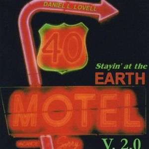 Stayin at the Earth Motel V.2.0