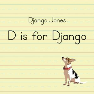 D Is for Django