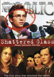 Shattered Glass [2003]