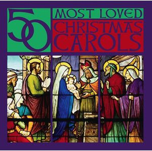 50 Most Loved Christmas Carols /  Various