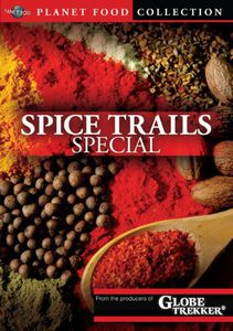 Planet Food: Spice Trails Special