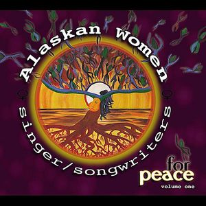 Alaskan Women Singer/ Songwriters for Peace 1