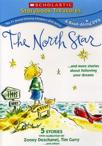 North Star & More Stories About Following Your