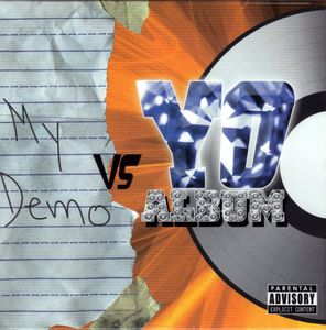 My Demo Vs Yo Album