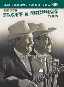 The Best of the Flatt & Scruggs TV Show: Volume 10