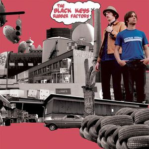 Black Keys : Rubber Factory