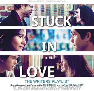 Stuck in Love (Original Soundtrack)