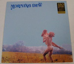 Morning Dew at Last