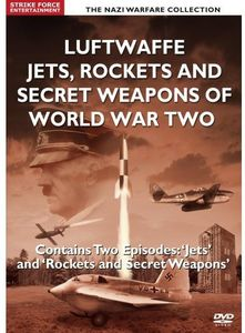 Luftwaffe Jets Rockets & Secret Weapons of World w