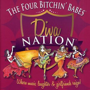 Diva Nation Where Music Laughter Girlfriends Reign