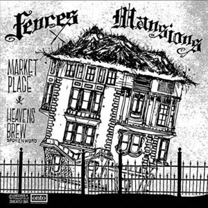 Fences /  Mansions