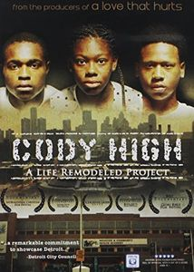 Cody High a Life Remodeled