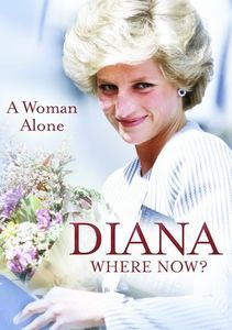 Diana: Where Now? A Woman Alone