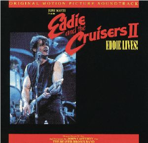 Eddie and the Cruisers 2 (Original Soundtrack)