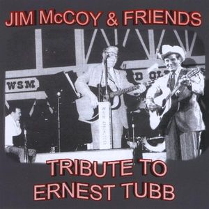 Tribute to Ernest Tubb