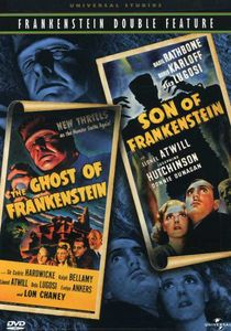 Ghost of Frankenstein & Son of Frankenstein