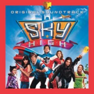 Sky High (Original Soundtrack)