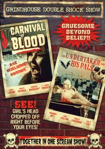 The Undertaker and His Pals /  Carnival of Blood
