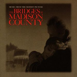Bridges of Madison County (Original Soundtrack)