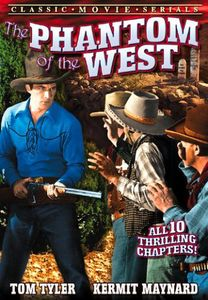 Phantom of the West: Serial 1-10