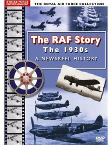 Raf Story: The 1930'S-A Newsreel History [Import]