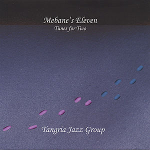 Mebane's Eleven: Tunes for Two