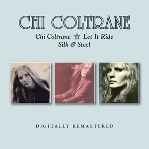 Chi Coltrane /  Let It Ride /  Silk & Steel [Import]