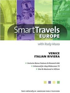 Smart Travels Europe With Rudy Maxa: Venice/ Genoa And Italianriviera