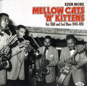Even More Mellow Cats N Kittens: Hot R&B & /  Various [Import]