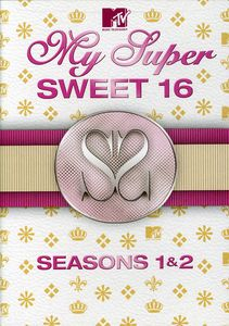 My Super Sweet 16: Seasons 1&2
