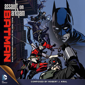 Batman: Assault on Arkham (Music from the DC Universe Animated Movie)