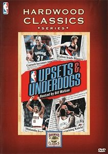 Nba-Hardwood Classics: Upsets & Underdogs
