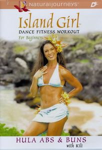 Island Girl Dance Fitness Workout: Hula Abs & Buns